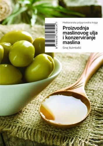 Proizvodnja maslinovog ulja i konzerviranje maslina - knjiga