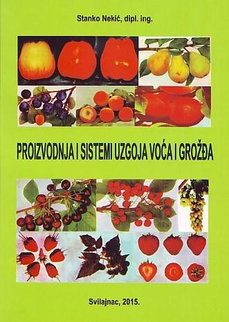 Knjiga, Proizvodnja i sistemi uzgoja voća i grožđa