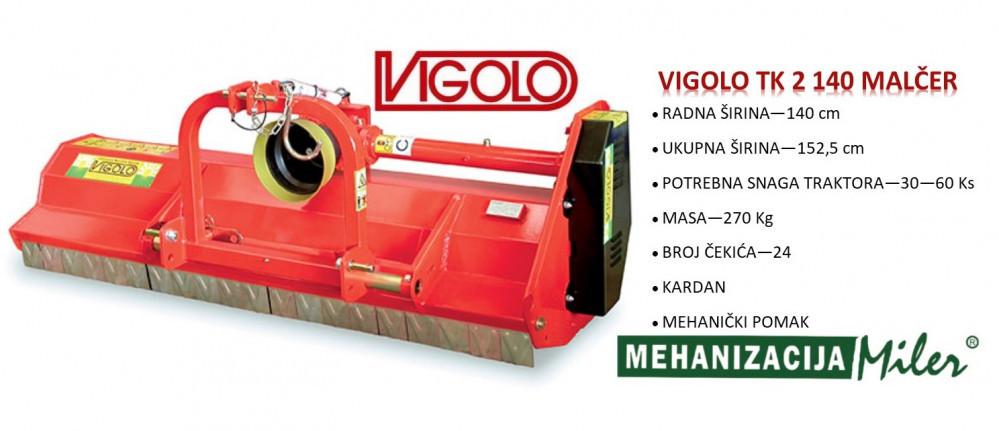 VIGOLO TK 2 140 MALČER