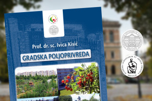 Gradska poljoprivreda: Promocija sveučilišnog udžbenika prof.dr.sc. Ivice Kisića