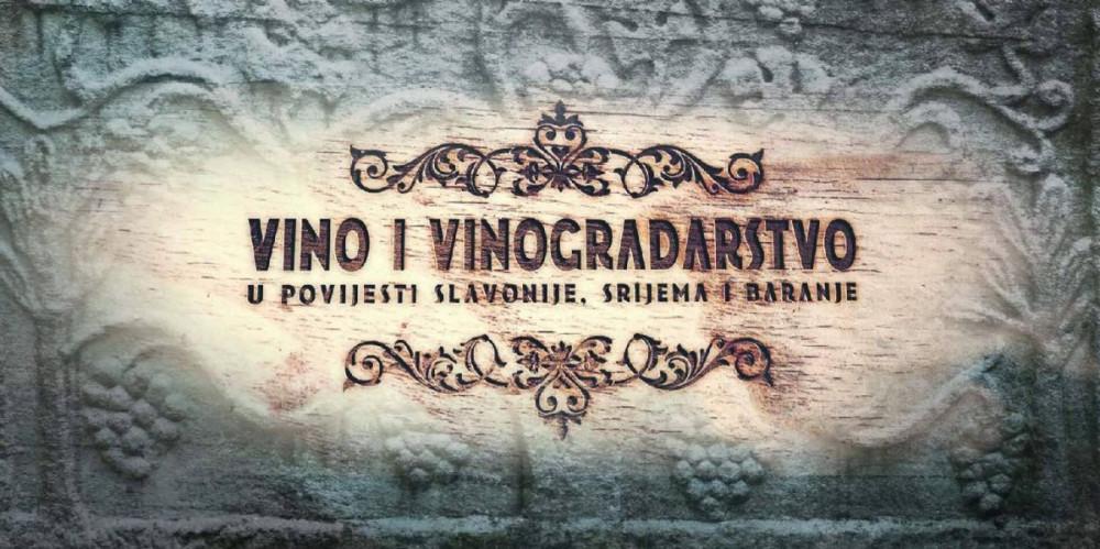 Vino i vinogradarstvo u povijesti Slavonije, Srijema i Baranje