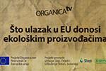 Što ulazak u Europsku uniju znači za ekološku prozivodnju